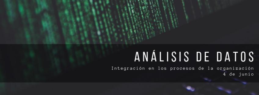"""Encuentro con CIOnet: """" Análisis de datos: Integración en los procesos de la organización"""""""