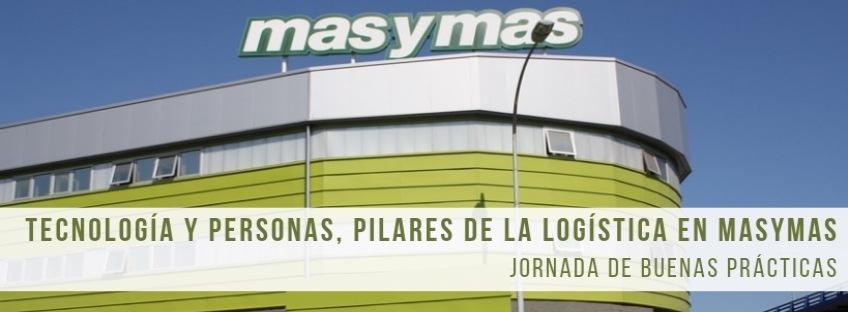 Jornada Buenas Prácticas: Tecnología y Personas, pilares de la Logística en Masymas