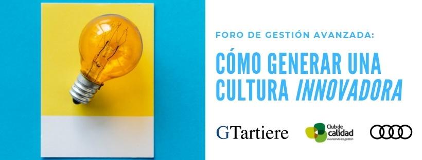 Foro Gestión Avanzada: Cultura Innovadora