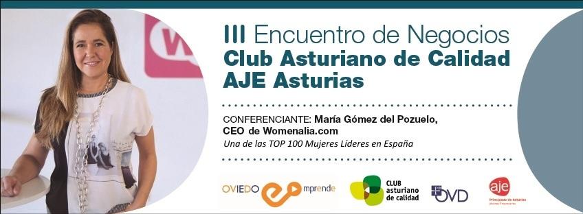 III Encuentro de Negocios Club Asturiano de Calidad-AJE Asturias. Oviedo Emprende