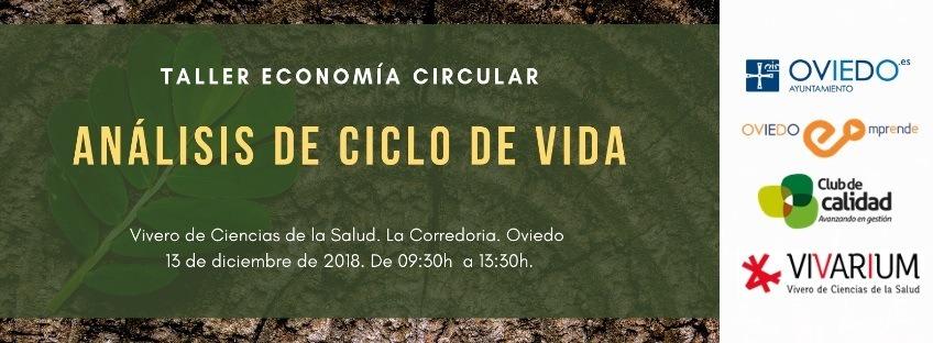 "Taller gratuito ""Economía Circular: Análisis de Ciclo de Vida"". Oviedo Emprende"
