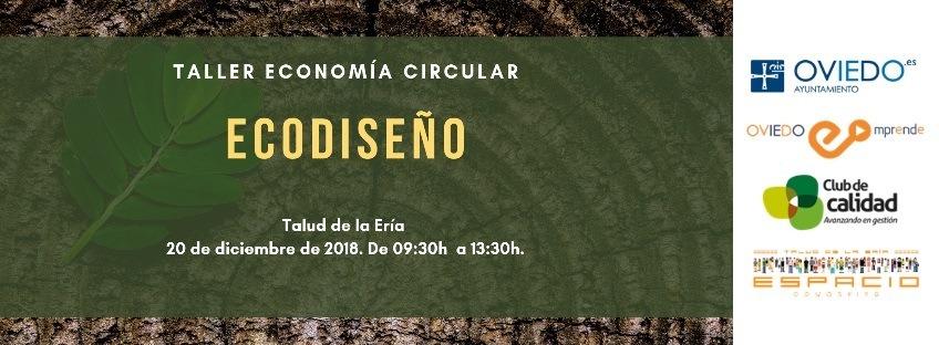 """Taller gratuito """"Economía Circular: ECODISEÑO"""". Oviedo Emprende"""