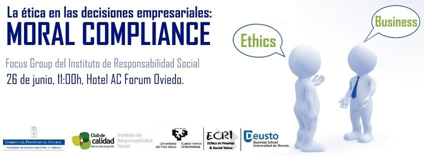"""Focus Group del Instituto de Responsabilidad Social: """"Moral Compliance: facilitador para la reflexión ética en las decisiones empresariales"""""""