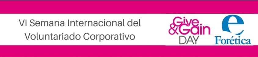 VI Semana Internacional del Voluntariado Corporativo- Give&Gain Day 2016
