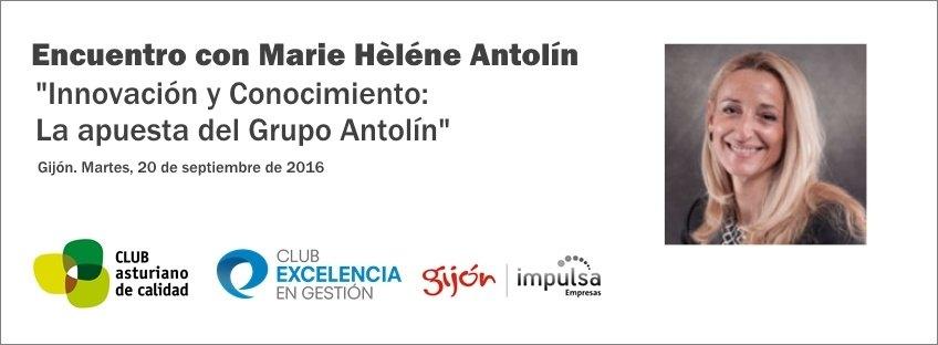 """Encuentro con Marie Hèléne Antolín """"Innovación y Conocimiento: la apuesta del Grupo Antolín"""""""