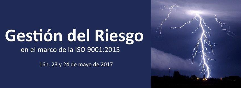 Gestión del Riesgo en el marco de la ISO 9001:2015