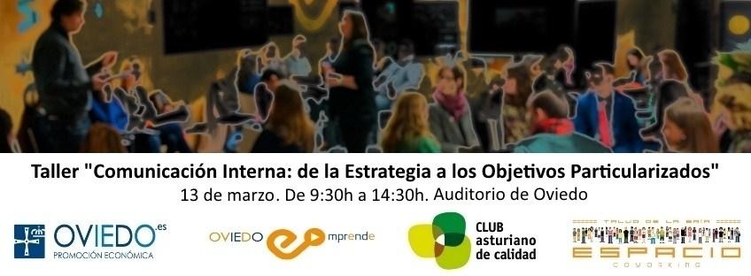"""Taller """"Comunicación Interna: de la Estrategia a los objetivos particularizados"""" Oviedo Emprende"""