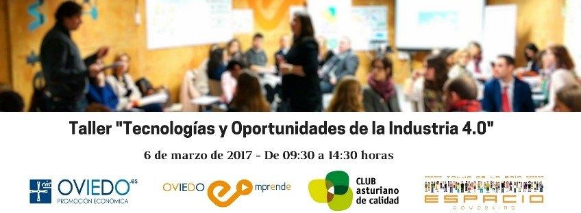 """Taller """"Tecnologías y Oportunidades de la Industria 4.0"""" Oviedo Emprende"""
