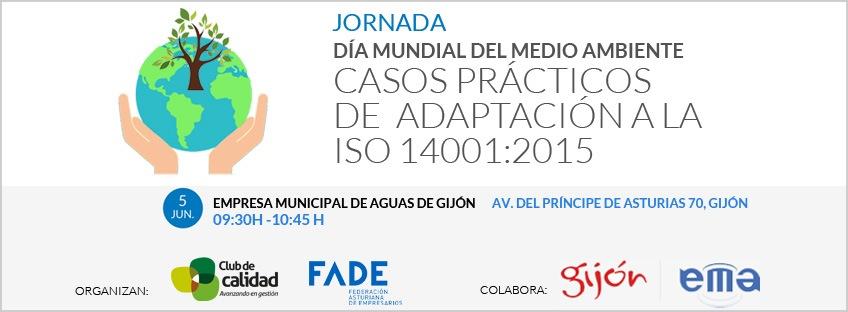Día Mundial del Medio Ambiente- Casos prácticos de adaptación a la ISO 14001:2015