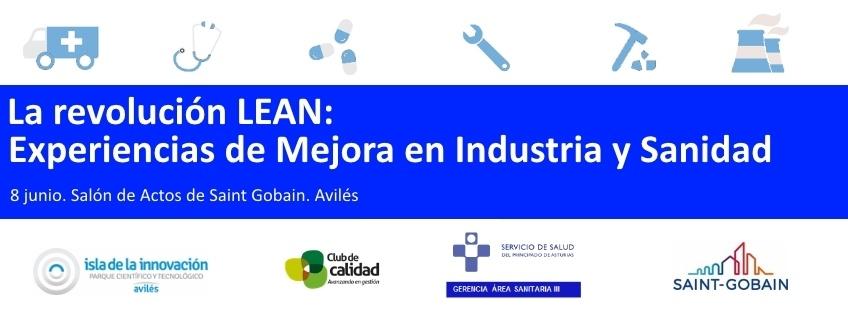 Jornada: La revolución LEAN: Experiencias de mejora en Industria y Sanidad