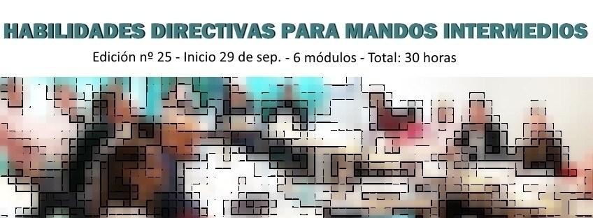 Curso: Habilidades Directivas para Mandos Intermedios (25ª ed)