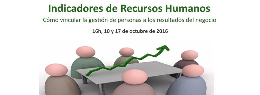 Curso: Indicadores de Recursos Humanos: Cómo vincular la gestión de personas a los resultados del negocio