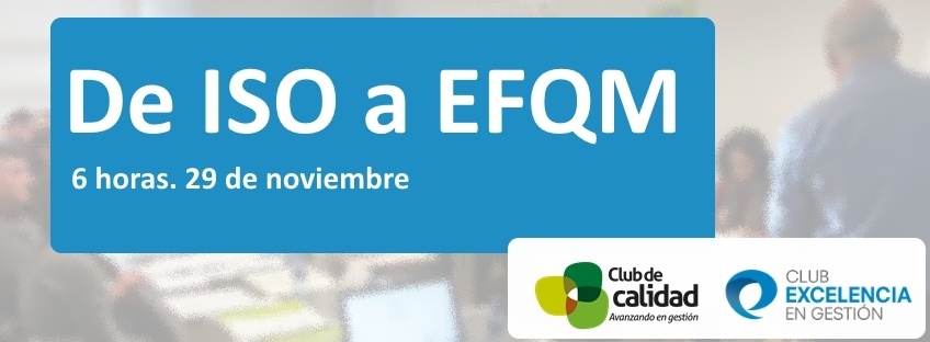 Workshop: De ISO a EFQM