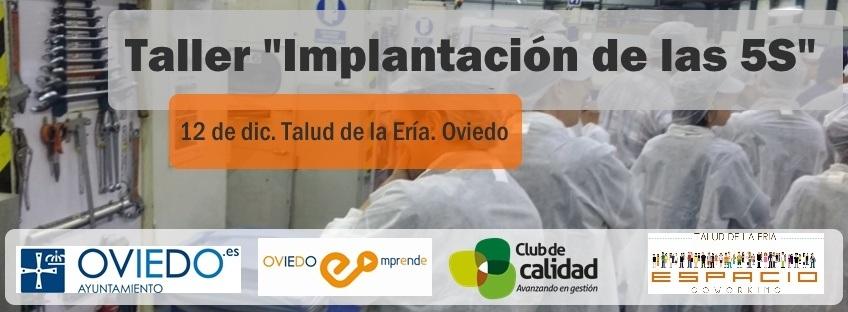 "Taller Oviedo Emprende: ""Implantación de las 5S"""