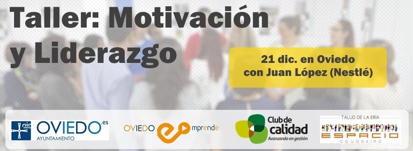 """Taller Oviedo Emprende: """"Motivación y Liderazgo"""""""