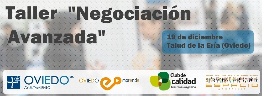 """Taller Oviedo Emprende: """"Negociación Avanzada"""""""