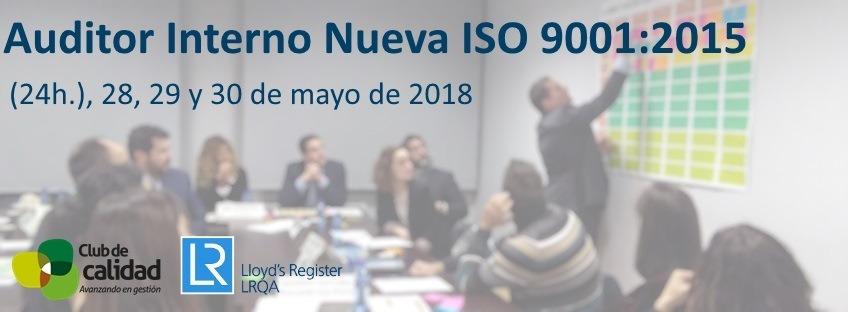 Curso: Auditor Interno Nueva ISO 9001:2015