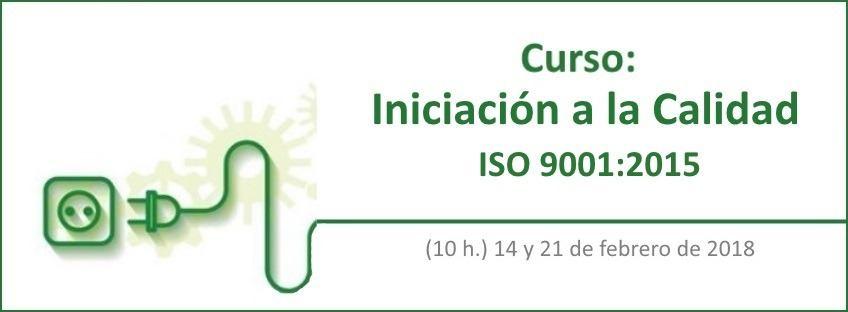 Curso: Iniciación a la Calidad- ISO 9001:2015