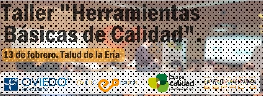 Taller gratuito: Herramientras Básicas de Calidad. Oviedo Emprende.