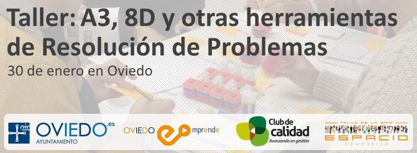 Taller gratuito: A3, 8D y otras herramientas de resolución de problemas. Oviedo Emprende