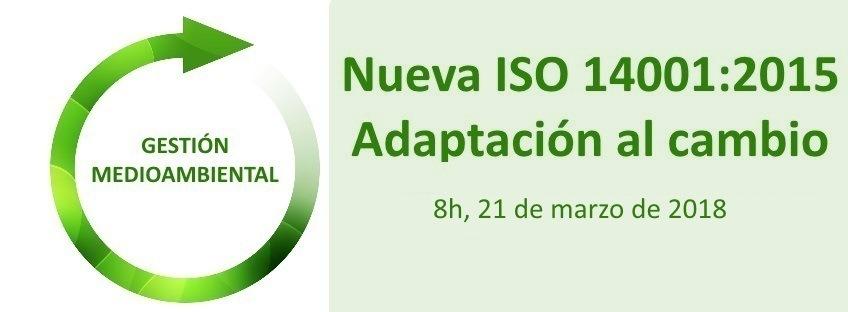 Curso: Nueva ISO 14001:2015 – Adaptación al Cambio – 5ª Edición