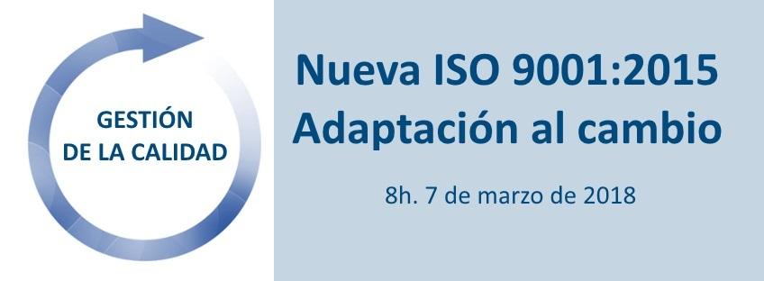 Curso: Nueva ISO 9001:2015 -Adaptación al Cambio- 11ª Edición