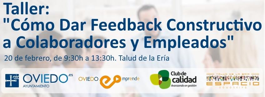 """Taller gratuito """"Cómo dar Feedback Constructivo a Colaboradores y Empleados"""". Oviedo Emprende"""
