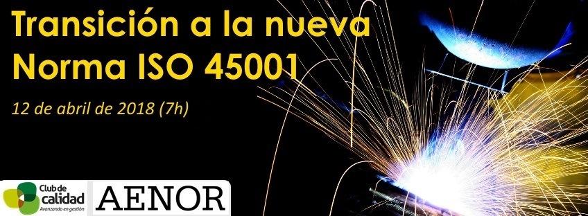 Curso: Transición a la Nueva Norma ISO 45001
