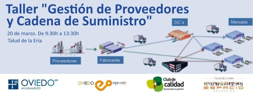 """Taller gratuito """"Gestión de Proveedores y Cadena de Suministro"""". Oviedo Emprende"""