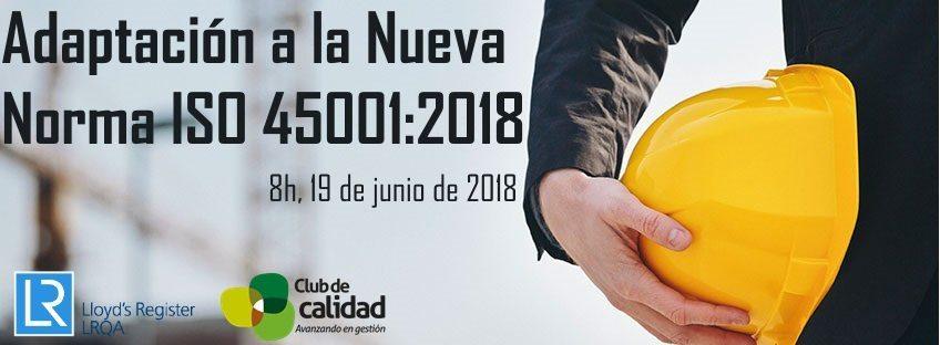 Curso: Adaptación a la Nueva Norma ISO 45001:2018