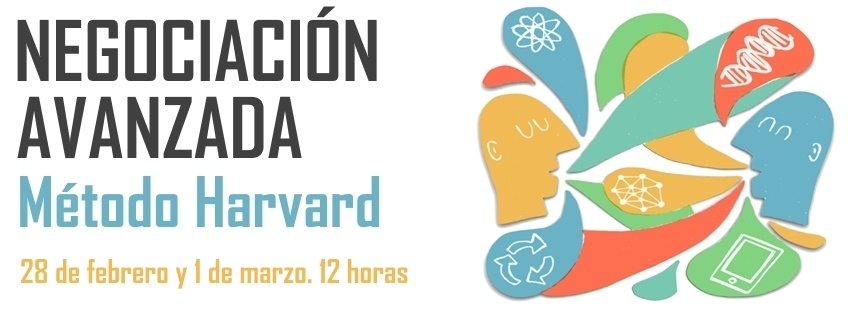 Curso: Negociación Avanzada. Método Harvard. 4ª ed