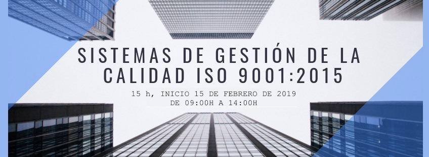 Curso: Sistemas de Gestión de Calidad -ISO 9001:2015