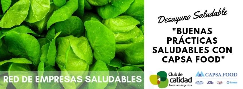 """Desayuno """"Buenas Prácticas de Empresa Saludable con CAPSA Food"""""""