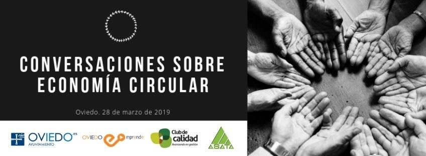 Jornada: Conversaciones sobre Economía Circular. Oviedo Emprende