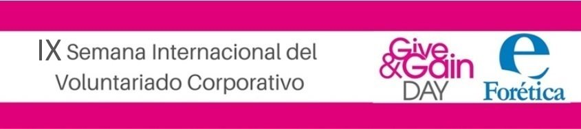 IX Semana Internacional del Voluntariado Corporativo- Give&Gain Day 2019