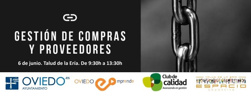 """Taller gratuito """"Gestión de Compras y Proveedores"""". Oviedo Emprende"""