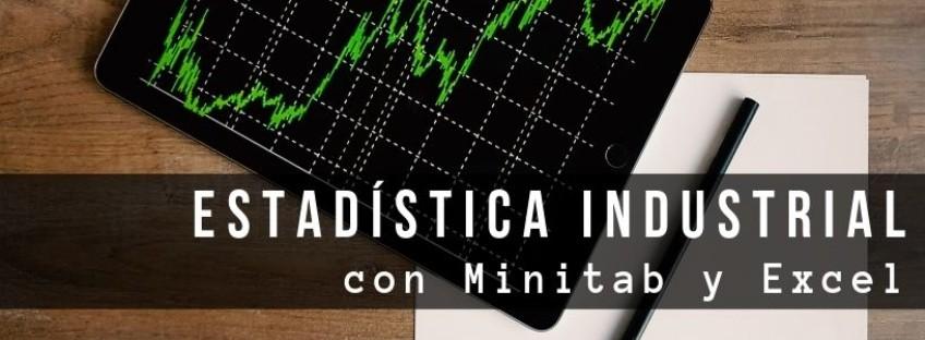 Curso: Estadística Industrial con Minitab y Excel