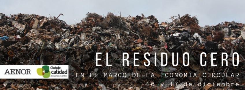 Curso: El Residuo Cero en el marco de la Economía Circular