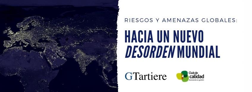 Foro Gestión Avanzada: Riesgos y Amenazas Globales