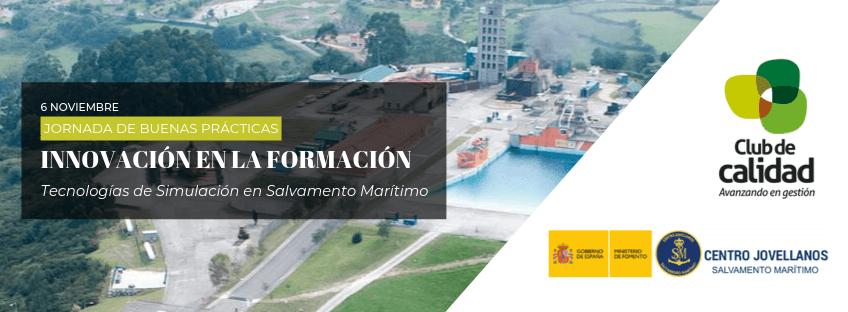 Jornada Buenas Prácticas: Innovación en la Formación. Tecnologías de Simulación en Salvamento Marítimo