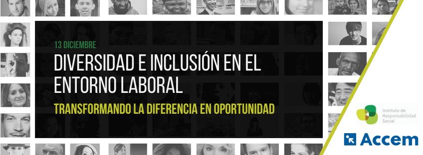 """Jornada: Diversidad e Inclusión en el entorno laboral """"Transformando la diferencia en oportunidad"""""""