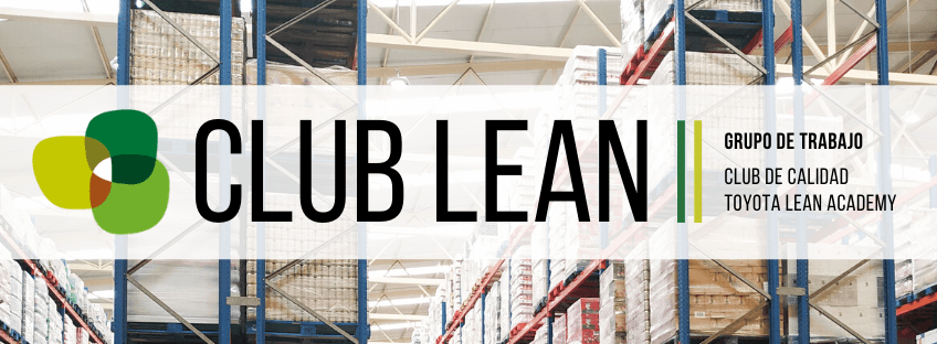 Grupo de trabajo con Toyota Lean Academy: Club Lean