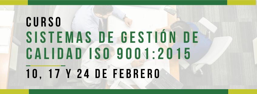 Curso: Sistemas de Gestión de Calidad ISO 9001:2015