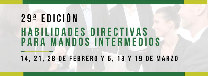 Curso: Habilidades Directivas para Mandos Intermedios. 29ª ed
