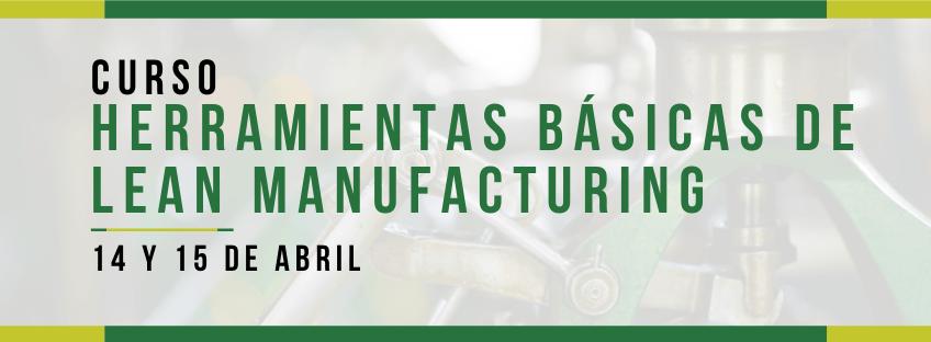 Curso: Herramientas básicas de Lean Manufacturing (POSPUESTO)