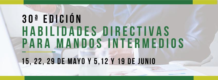Curso: Habilidades Directivas para Mandos Intermedios. 30ª ed