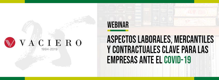 Webinar: Aspectos laborales, mercantiles y contractuales clave para las empresas ante el COVID-19