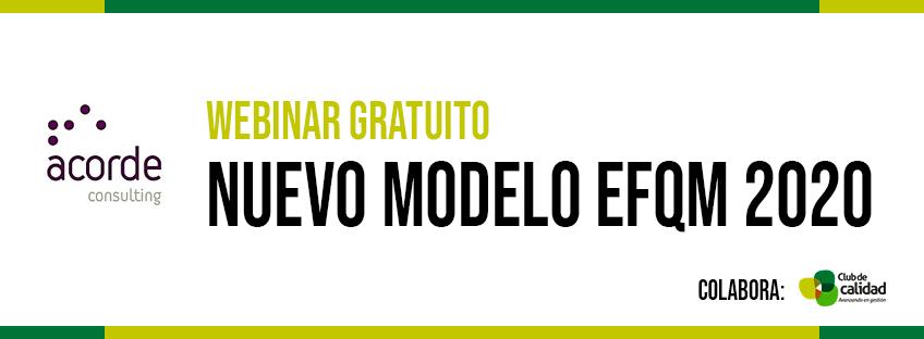 Webinar gratuito: Nuevo Modelo EFQM 2020 | Acorde Consulting