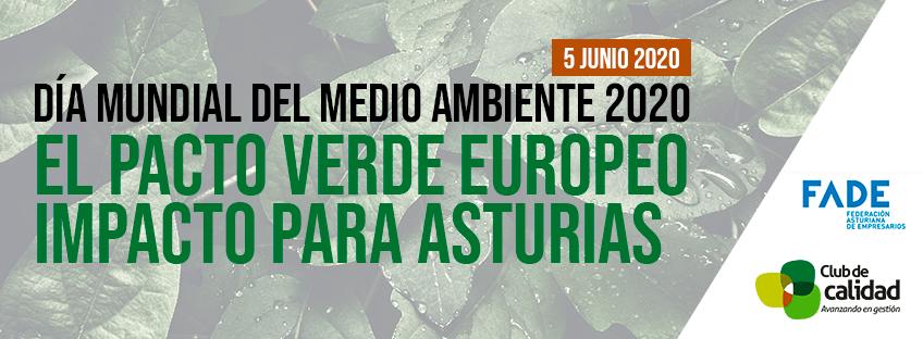 Webinar. Día Mundial del Medio Ambiente 2020: El pacto verde Europeo impacto para Asturias