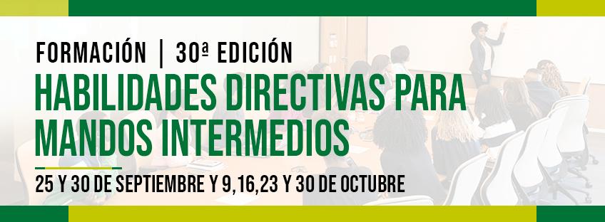 Formación: Habilidades Directivas para Mandos Intermedios 30ª Ed